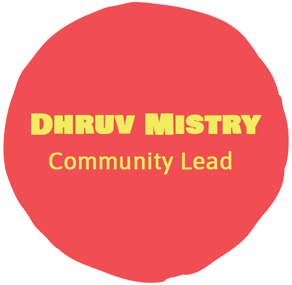 Dhruv Mistry - Community Lead