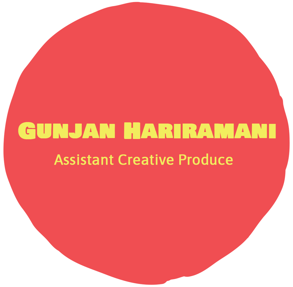 Gunjan Hariramani - assistant creative producer