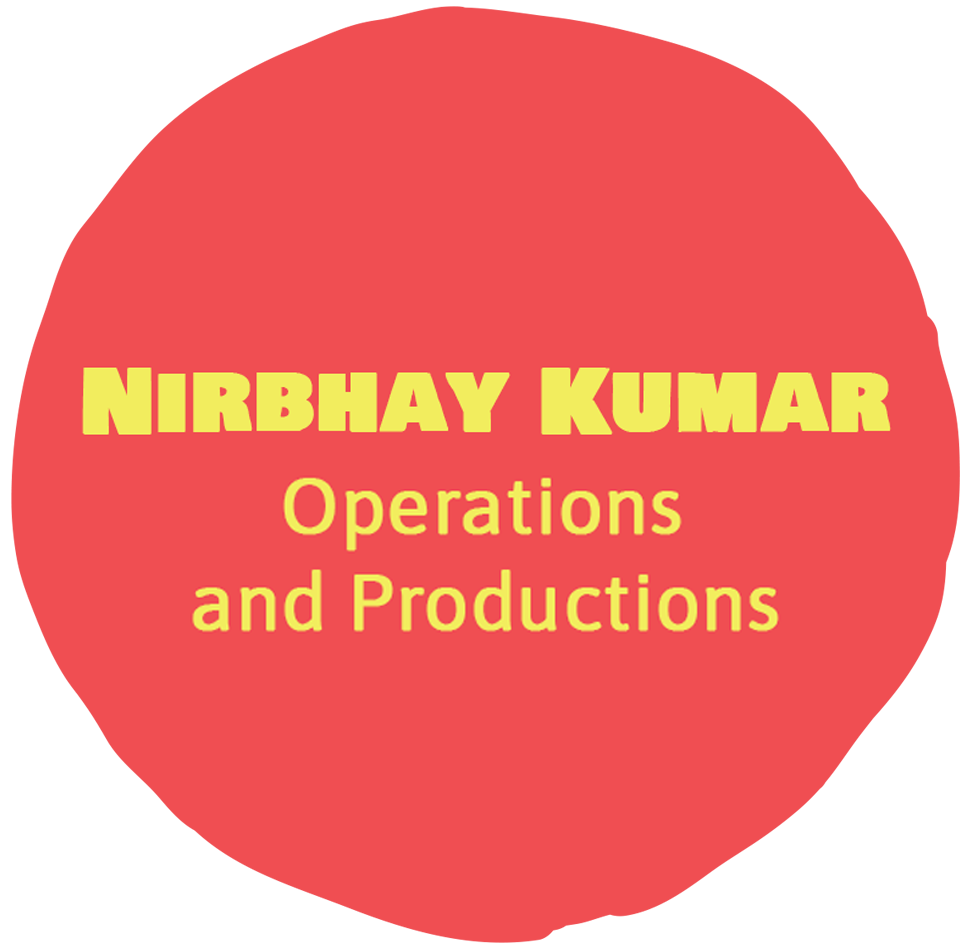 Nirbhay Kumar - Operations & Productions lead