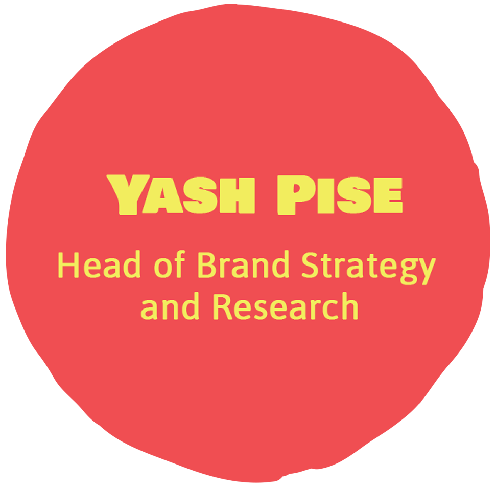 Yash Pise - Head of Brand Strategy & Research